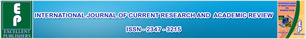 International Journal of Current Research and  Academic Review-(IJCRAR) ISSN - 2347 - 3215